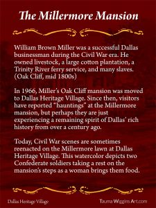 The Millermore Mansion Dallas Heritage Village