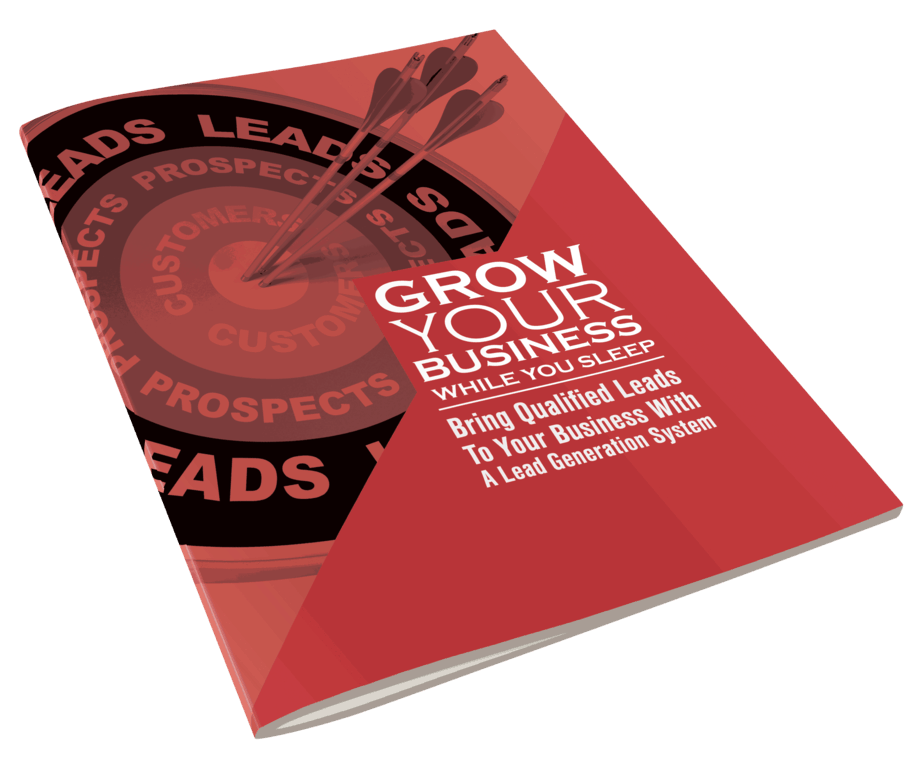 Grow Your Business While You Sleep with a Lead Generation system ebook side view